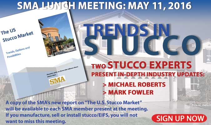 Trends in Stucco -SMA's May 11 meeting