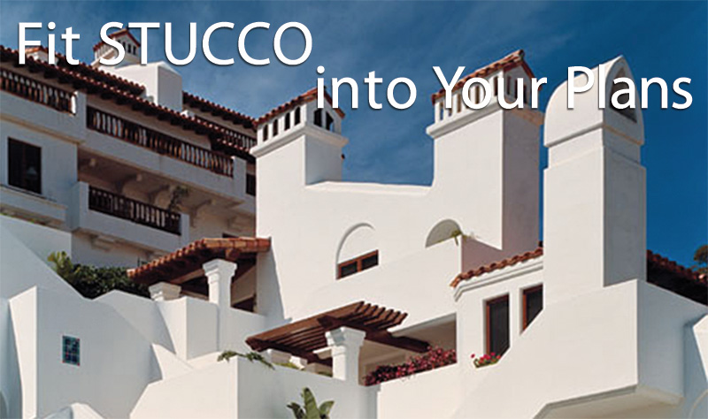 Stucco Manufacturers Association - Fit Stucco Into Your Plans